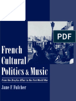French Cultural Politics and Music. From the Dreyfus Affair to the First World War - Jane F. FULCHER.pdf