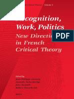 Recognition, Work, Politics - Jean-Philippe DERANTY et al.pdf