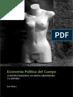 Mujica Jaris (2007) Economía politica del cuerpo. La reestructuracion de los grupos conservadores y el biopoder.pdf