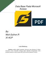 Membuat Data Base Pada Microsoft Access 2013 by Muh GufronR