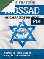 Mossad_ os carrascos do Kindon - Eric Frattini.pdf