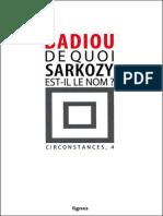 Alain Badiou - De Quoi Sarkozy Est-il Le Nom _ (2007, Nouvelles Editions Lignes)