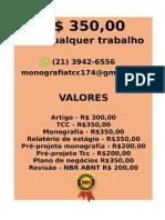 O valor é R$ 350,00 POR qualquer  TCC OU MONOGRAFIA WHATSAPP (21) 3942-6556 tccedicao50@gmail.com(48)--compressed