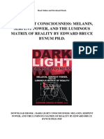 Dark Light Consciousness Melanin Serpent Power and the Luminous Matrix of Reality by Edward Bruce Bynum Phd