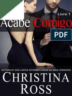 01 - Acabe Comigo - Livro 1 - Christina Ross.pdf