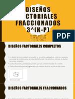 Diseños Factoriales Fraccionados 3k p