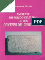 Penna Romano - Ambiente Historico - Cultural De Los Origenes Del Cristianismo.pdf