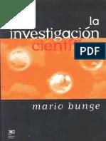 140386671 La Investigacion Cientifica Mario Bunge