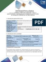 Guía de Actividades y Rúbrica de Evaluación - Tarea 2- Aplicar Métodos y Topologías Para La Implementación de Redes de Transporte y Distribución Con Fibras Ópticas