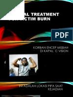Medical Treatment for Victim Burn
