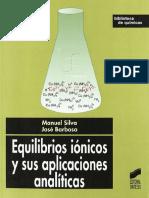 Equilibrios iónicos y sus aplicaciones analíticas - Manuel Silva-FREELIBROS.ORG.pdf