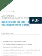 DIAGNOSTIC TOOL FOR CHEST PAIN SYMPTOM, dr. BRM Ario Suryo Sp.JP(K), FAsCC.pdf