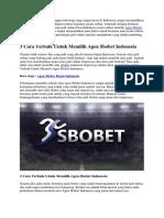 3 Cara Terbaik Untuk Memilih Agen Sbobet Indonesia | Goodlucky99