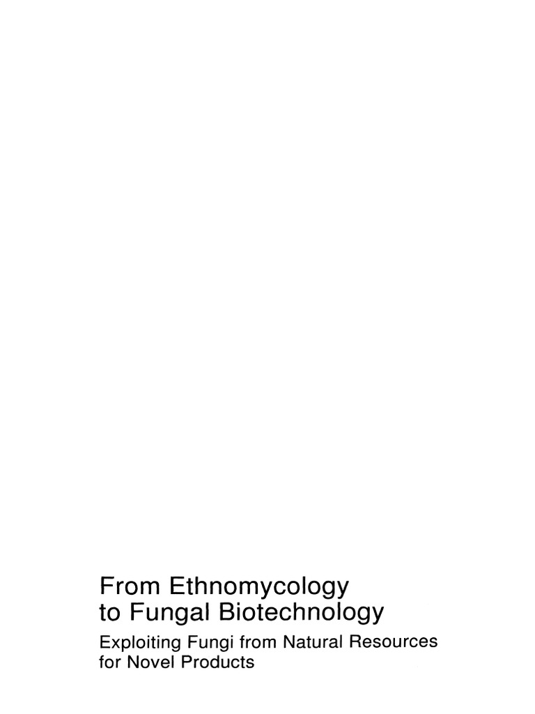 myank u et al (1999) from ethnomycology to fungal biotechnologymyank u et al (1999) from ethnomycology to fungal biotechnology fungus transformation (genetics)