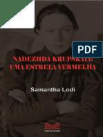 LODI, Samantha. Nadezhda Krupskaia - Uma Estrela Vermelha