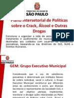 Plano Intersetorial Sobre Crack, Alcool e Outras Drogas - Prefeitura de São Paulo