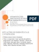 Intervenções Psicológicas Em Situações de Emergência e Crise