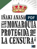Una monarquía protegida por la censura. Iñaki Anasagasti