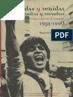 Mauricio Archila Neira (2003)Idas y venidas, vueltas y revueltas protestas sociales en Colombia, 1958-1990-Centro de Investigación y Educación Popular, Instituto Colombiano de Antropología e Historia.pdf