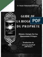 Guide de La Biographie Du Prophete (Dr Mounir Muhammad Ghadban