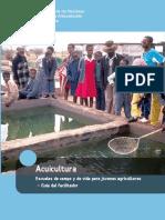 Acuicultura. Escuelas de campo y de vida para jóvenes agricultores Guía del facilitador.pdf