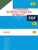 Actividades interactivas de la Ofimática