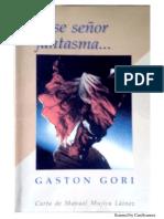 Gastón Gori. Pase Sr Fantasma... (Libro Completo)