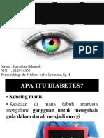 Dartalina (112016353)-Penyuluhan Hubungan Diabetes Melitus Dengan Kelaianan Mata