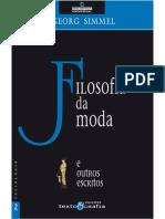 SIMMEL, Georg. 2008. Filosofia da Moda e outros escritos. Lisboa.. Edições Texto & Grafia.pdf