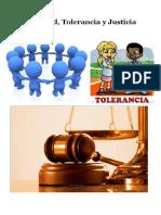 Sociedad, Tolerancia y Justicia