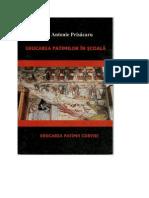 (Antonie Prisacaru Educarea Patimilor in Scoala. Educarea Patimii Curviei