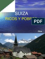 SUIZA - Ricos Y Pobres