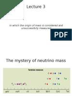 Neutrino Lec 3