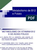 Metabolismo Da b12 e Folato