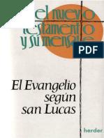 Stoger, Alois - El Evangelio Segun San Lucas 1