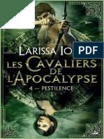 4 - Les Cavaliers de l'Apocalypse T4 - Pestilence - Larissa Ione