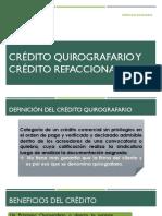 Crédito Quirografario y Crédito Refaccionario