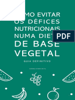 Ebook - como evitar os défices nutricionais numa dieta de base vegetal - guia definitivo.pdf