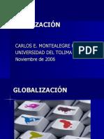 Carlos e Montealegre Globalizacion