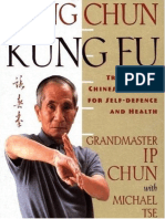 Wing Chun Kung Fu Traditional Chinese Kung Fu for Self Defense and Health