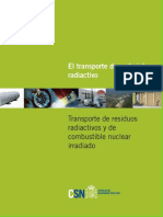 El Transporte de Material Radiactivo. Transporte de Residuos Radiactivos y de Combustible Nuclear Irradiado