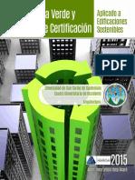 Arquitectura Verde y Sistemas de Certificación Aplicado a Edificaciones Sostenibles