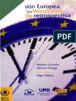 La Unión Europea de Los 25, Una Mirada Retrospectiva - Carreón y Ortega