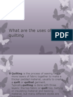 What Are the Uses of Quilting