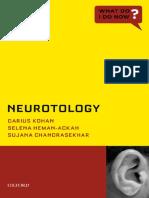 [What Do I Do Now_] Darius Kohan, Selena Heman-Ackah, Sujana Chandrasekhar - Neurotology (2014, Oxford University Press)