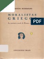 307489050-Mondolfo-Moralistas-Griegos-La-Conciencia-Moral-de-Homero-a-Epicuro.pdf