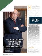 """""""LA EDUCACIÓN SECUNDARIA HA ESTADO ABANDONADA"""""""
