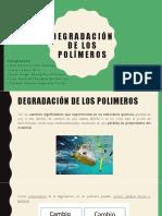 Degradación de Los Polímeros