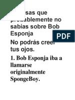 23 Cosas Que Probablemente No Sabías Sobre Bob Esponja