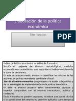 Elaboración de La Política Económica